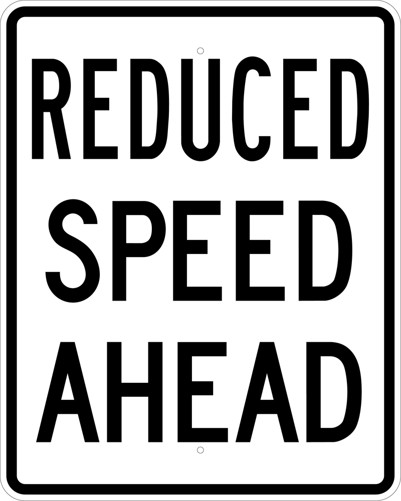 Reduced speed sign