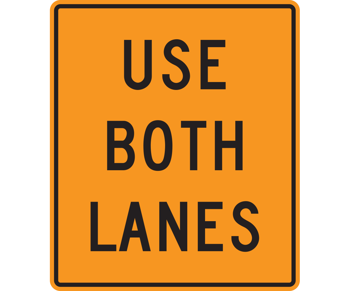 Use Both Lanes Sign